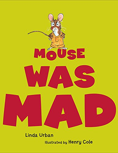 Mouse Was Mad – Hardcover