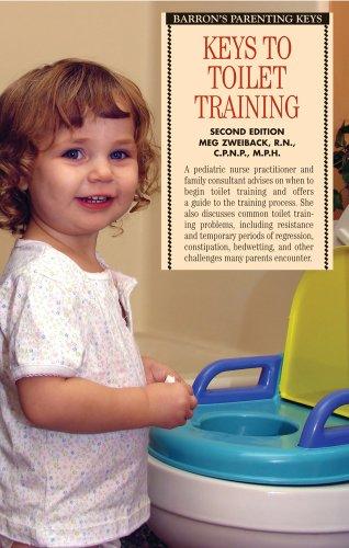 Keys to Toilet Training (Barron's Parenting Keys)
